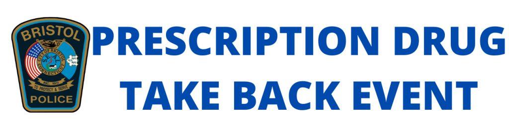 Bristol PD Drug Take Back Day Banner